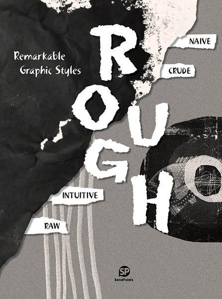 REMARKABLE GRAPHIC STYLES : ROUGH /ANGLAIS