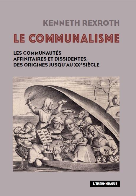LE COMMUNALISME - LES COMMUNAUTES AFFINITAIRES ET DISSIDENTES, DES ORIGINES JUSQU AU XXE SIECLE