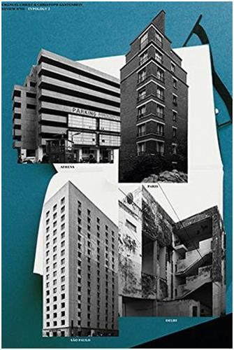 TYPOLOGY ATHENS PARIS BERLIN SAO PAULO /ANGLAIS