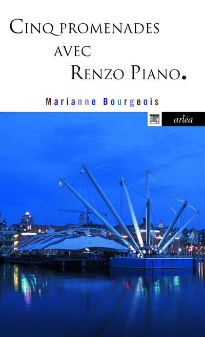 CINQ PROMENADES AVEC RENZO PIANO