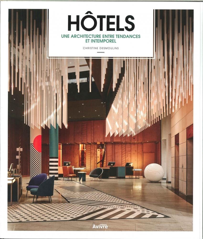 HOTELS ARCHITECTURES & TENDANCES  (A VIVRE EDITION) - NOVEMBRE 2018