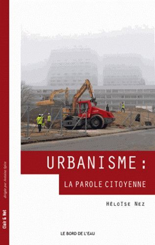 URBANISME:LA PAROLE CITOYENNE