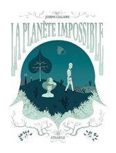 LA PLANETE IMPOSSIBLE