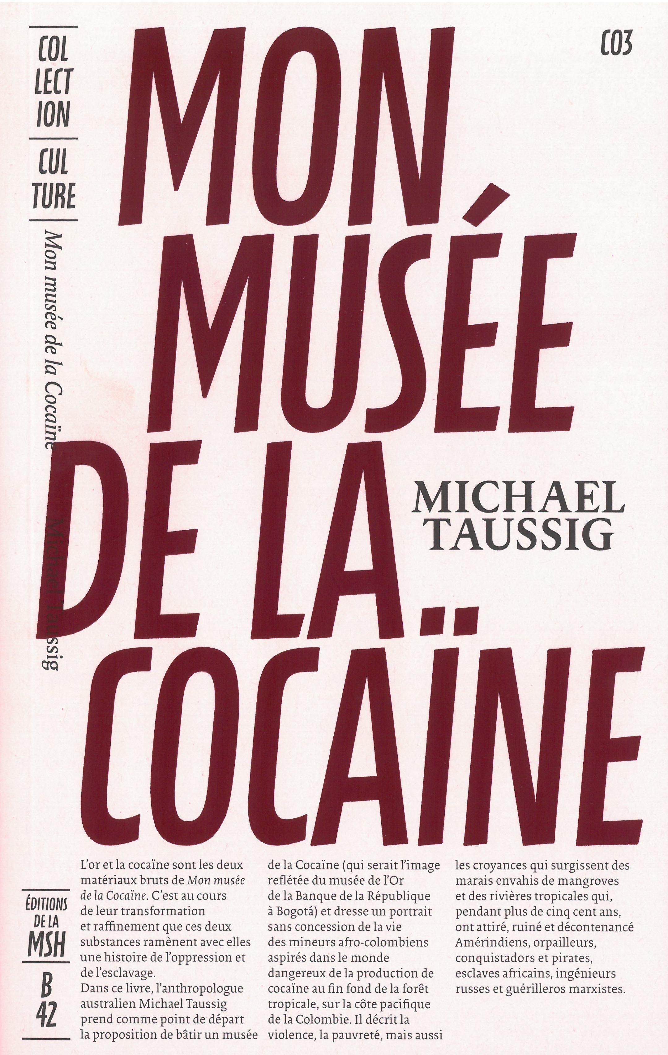 MON MUSEE DE LA COCAINE