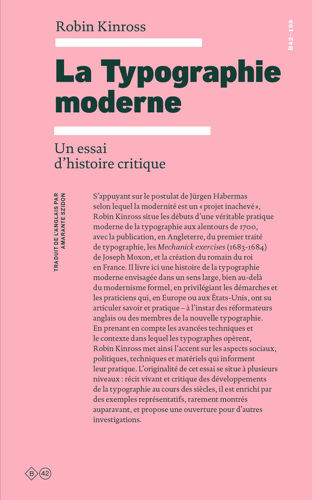 LA TYPOGRAPHIE MODERNE - UN ESSAI D HISTOIRE CRITIQUE