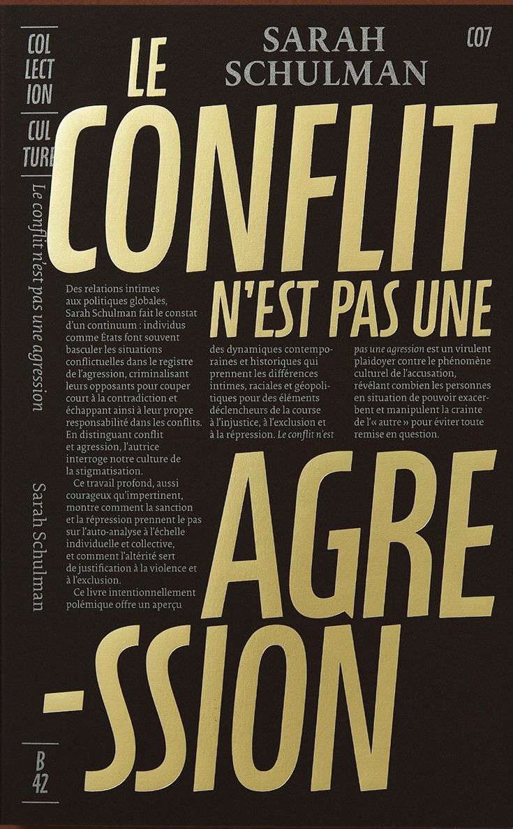 LE CONFLIT N'EST PAS UNE AGRESSION - RHETORIQUE DE LA SOUFFRANCE, RESPONSABILITE COLLECTIVE ET DEVOI