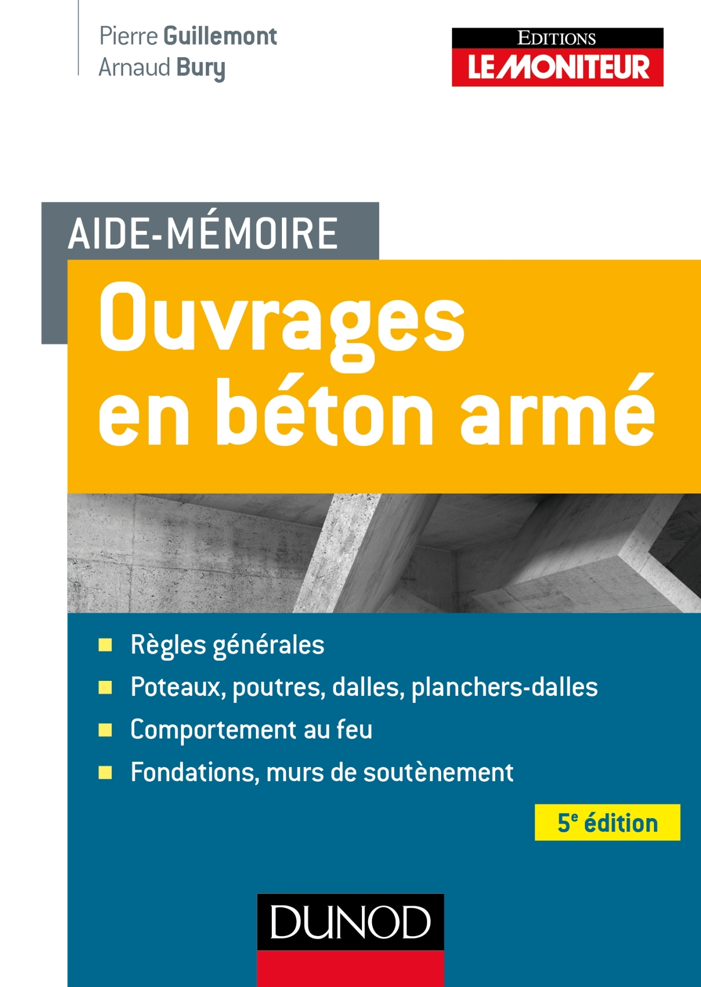 AIDE-MEMOIRE - OUVRAGES EN BETON ARME - 5E ED.