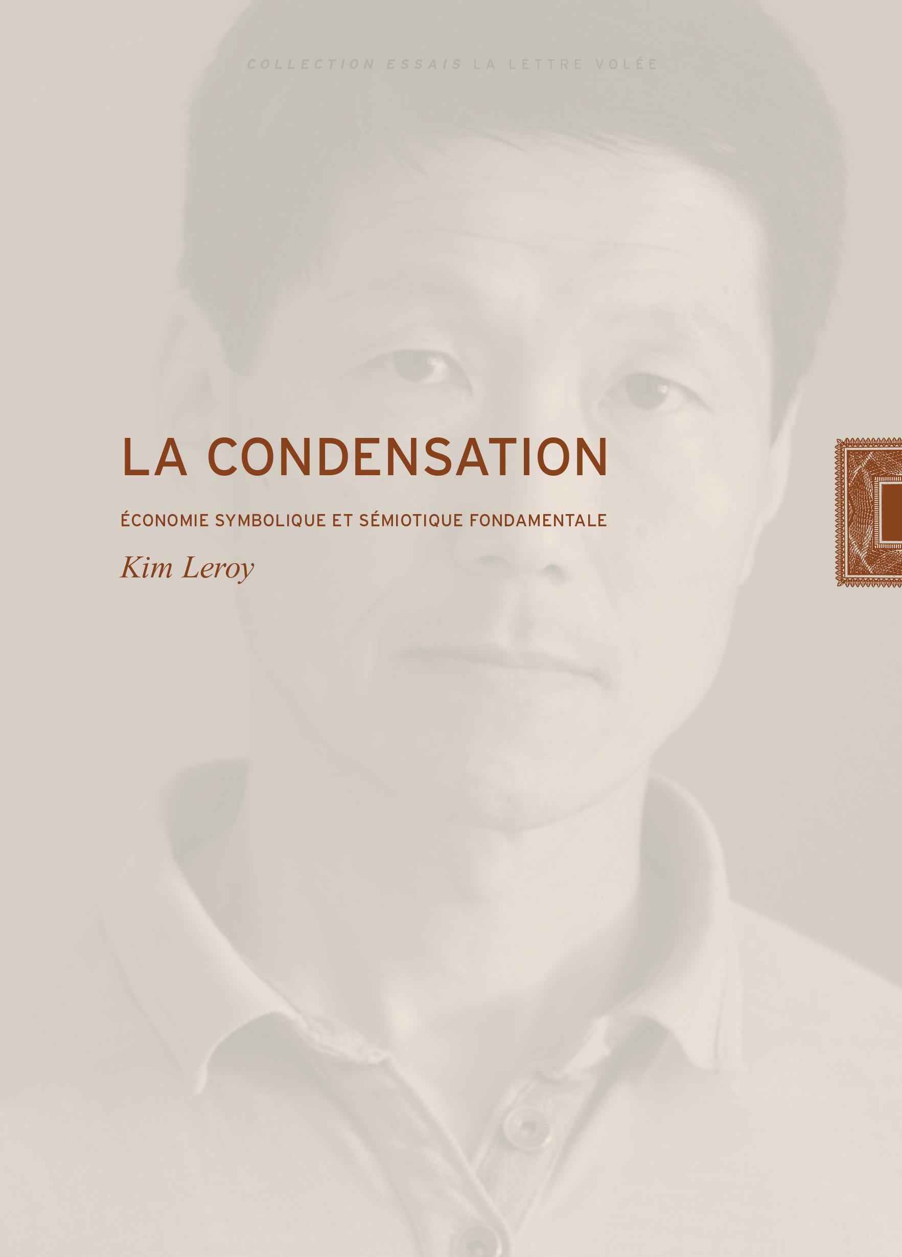 LA CONDENSATION - ECONOMIE SYMBOLIQUE ET SEMIOTIQUE FONDAMENTALE