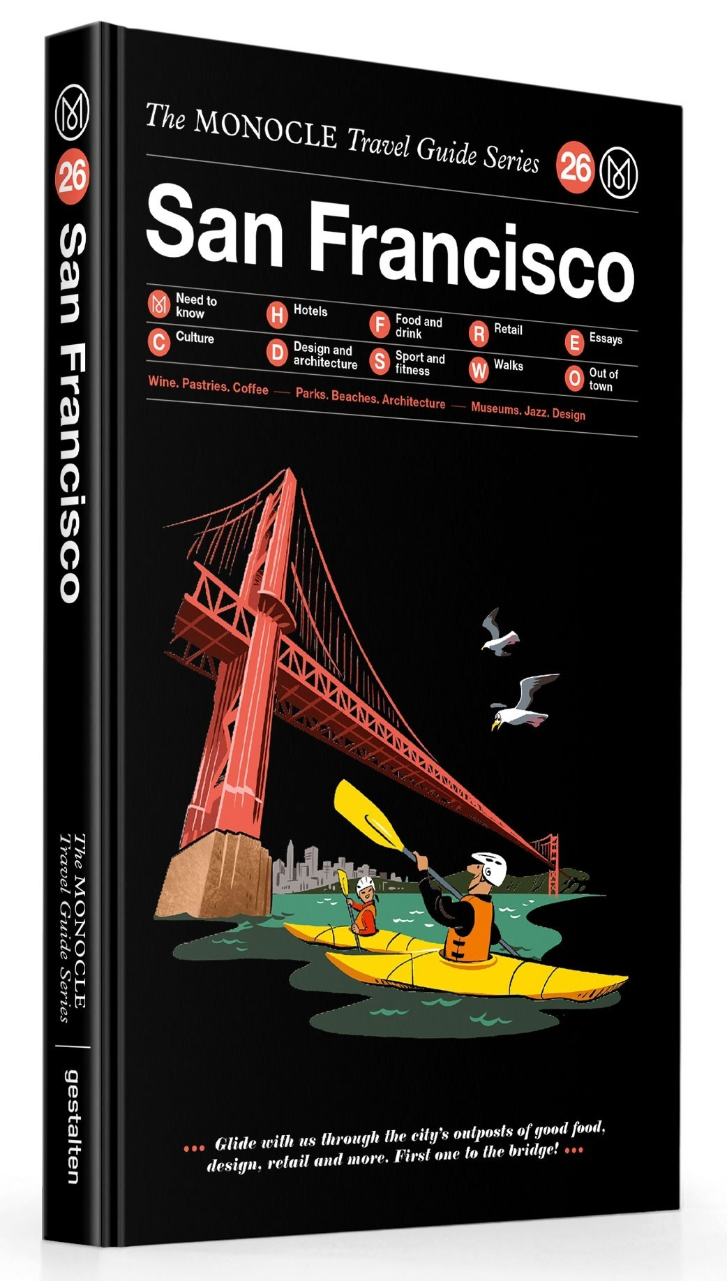 MONOCLE TRAVEL GUIDE SAN FRANCISCO /ANGLAIS