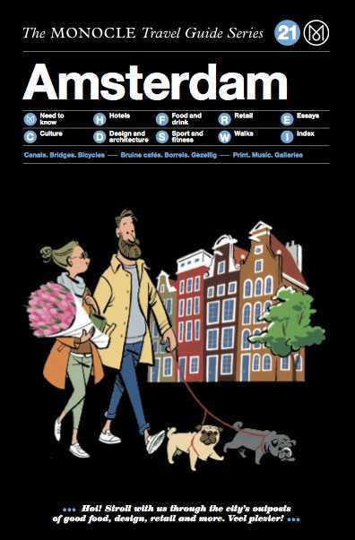 MONOCLE TRAVEL GUIDE AMSTERDAM /ANGLAIS