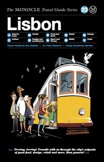 MONOCLE TRAVEL GUIDE LISBON /ANGLAIS