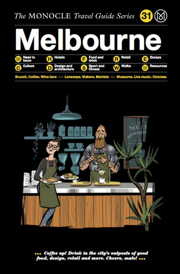MONOCLE TRAVEL GUIDE MELBOURNE /ANGLAIS