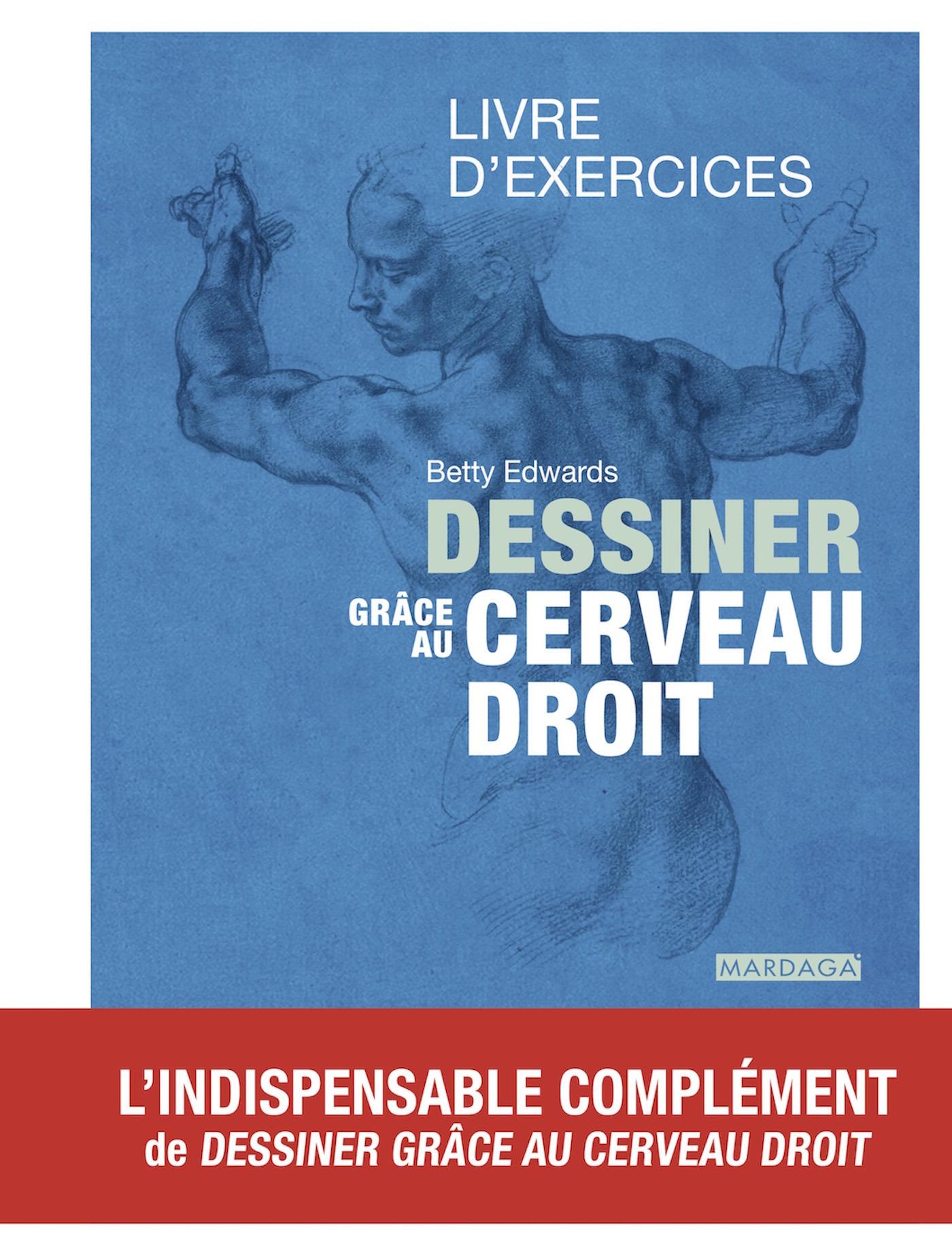 DESSINER GRACE AU CERVEAU DROIT LIVRE D'EXERCICES