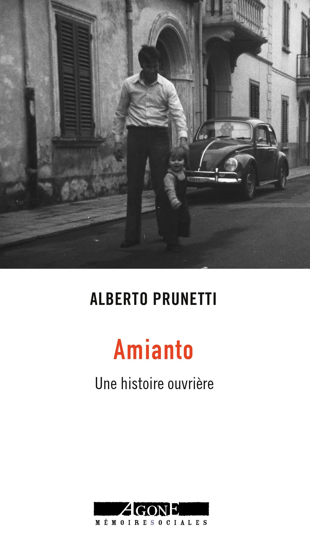 AMIANTO - UNE HISTOIRE OUVRIERE