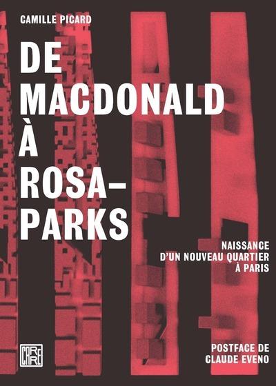 DE MACDONALD A ROSA-PARKS - NAISSANCE D'UN NOUVEAU QUARTIER A PARIS