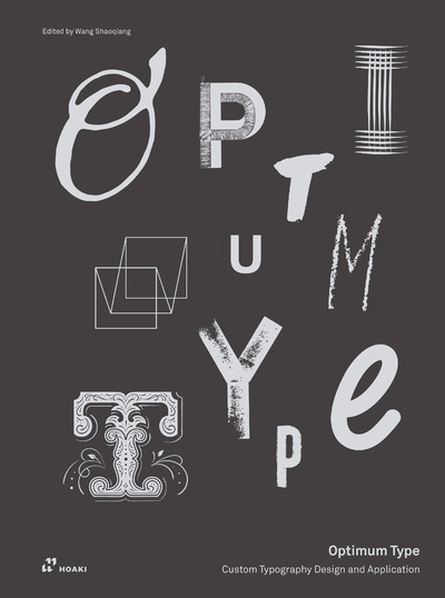 OPTIMUM TYPE - CUSTOM TYPOGRAPHY DESIGN AND APPLICATION