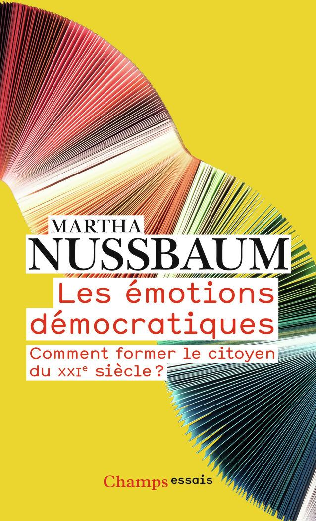 LES EMOTIONS DEMOCRATIQUES - COMMENT FORMER LE CITOYEN DU XXIE SIECLE ?