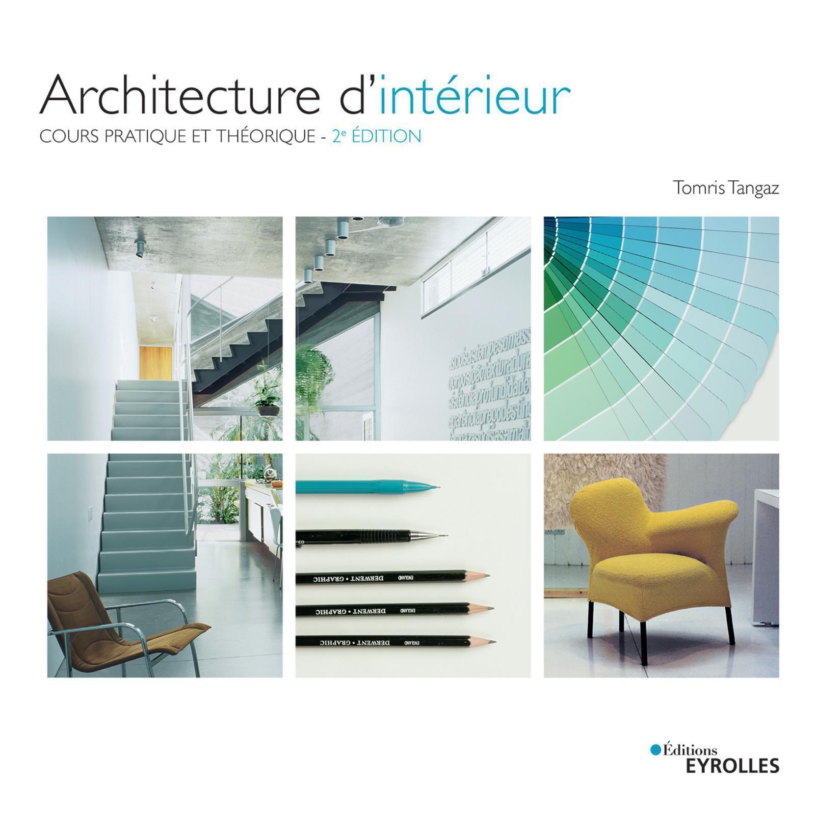 ARCHITECTURE D'INTERIEUR - COURS PRATIQUE ET THEORIQUE