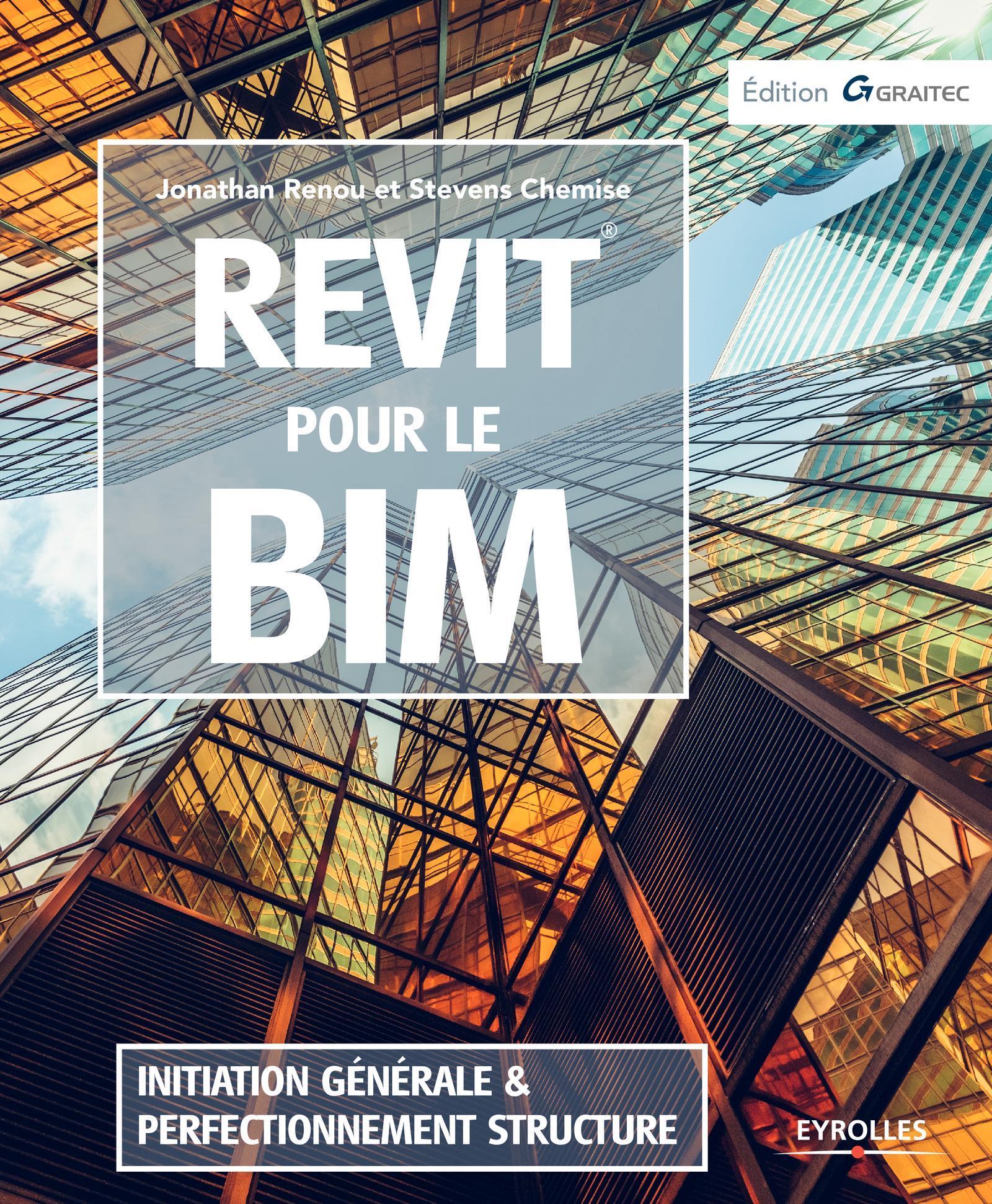REVIT POUR LE BIM - INITIATION GENERALE ET PERFECTIONNEMENT STRUCTURE
