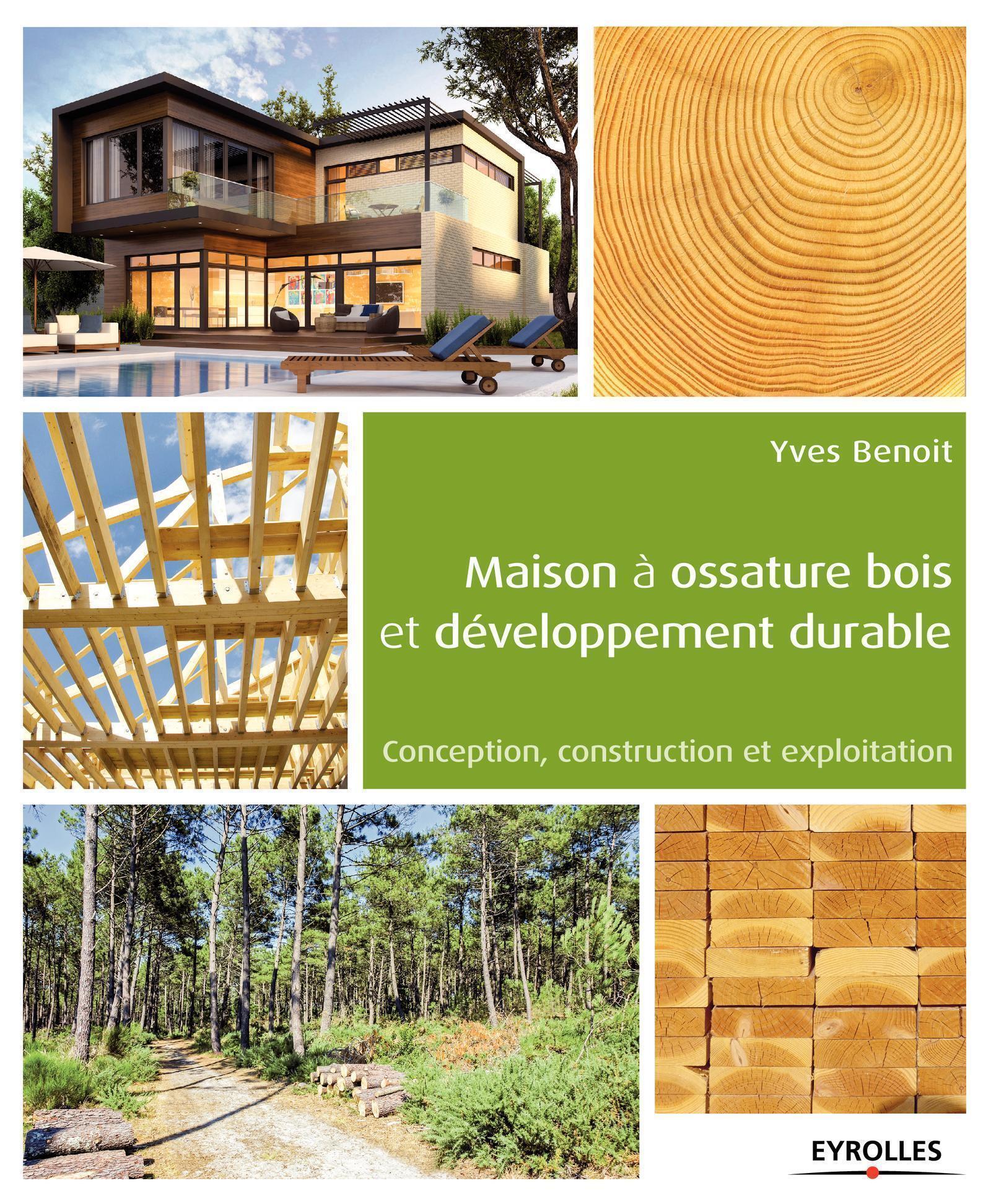 MAISON A OSSATURE BOIS ET DEVELOPPEMENT DURABLE CONCEPTION, CONSTRUCTION ET EXPLOITATION - CONCEPTIO