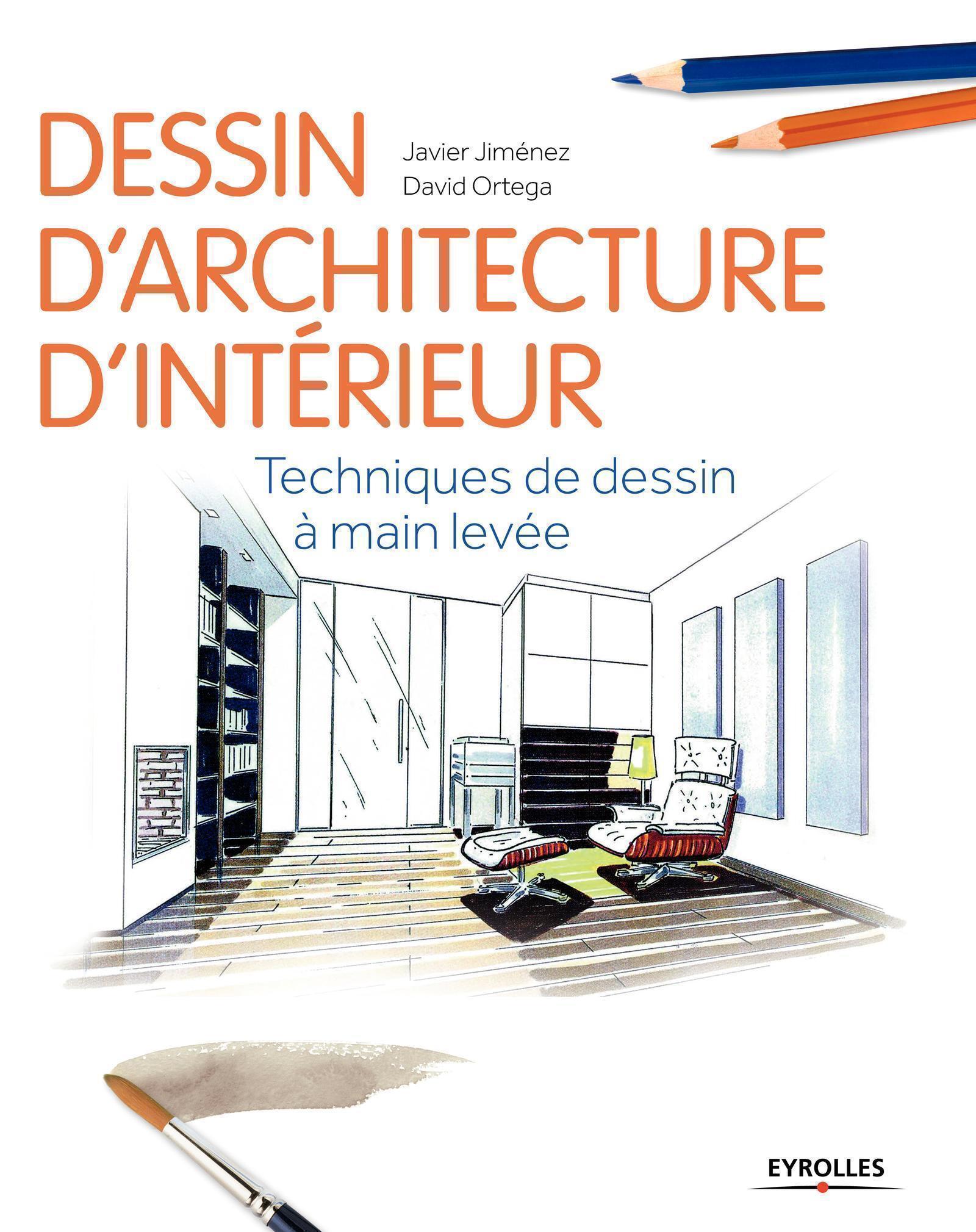 DESSIN D'ARCHITECTURE D'INTERIEUR - TECHNIQUES DE DESSIN A MAIN LEVEE.