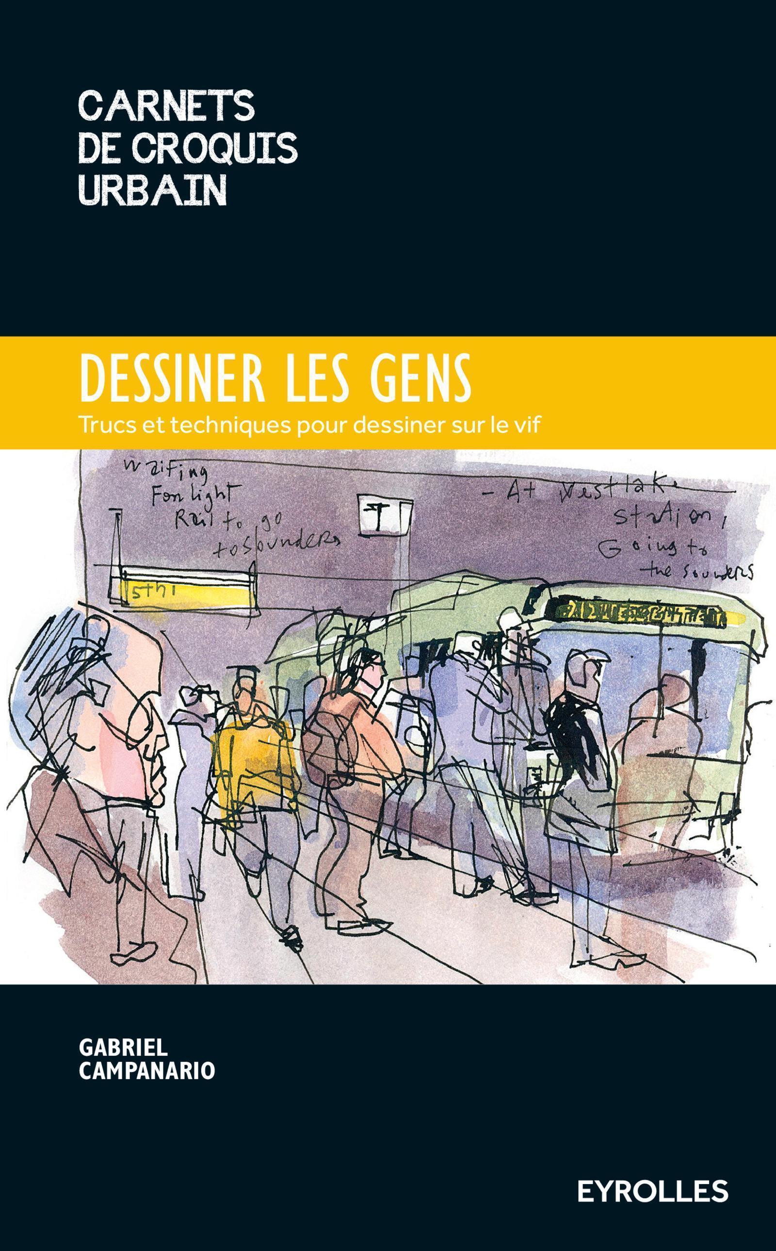 DESSINER LES GENS - TRUCS ET ASTUCES POUR DESSINER SUR LE VIF.