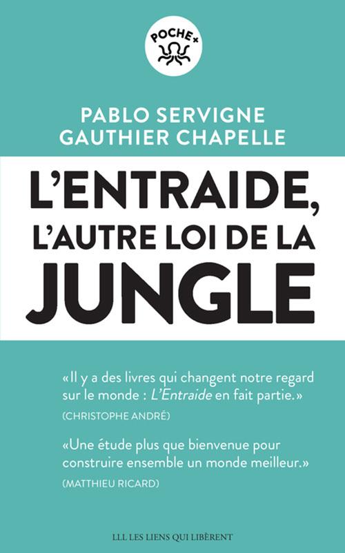 L'ENTRAIDE - L'AUTRE LOI DE LA JUNGLE