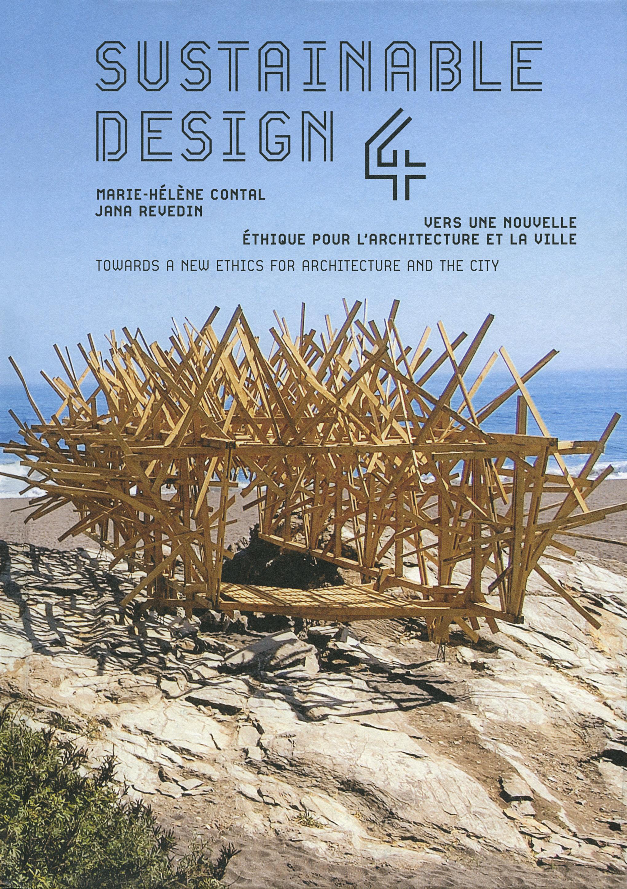 SUSTAINABLE DESIGN IV - VERS UNE NOUVELLE ETHIQUE POUR L'ARCHITECTURE ET LA VILLE