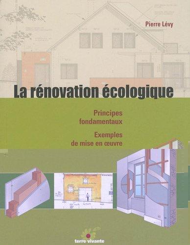 LA RENOVATION ECOLOGIQUE
