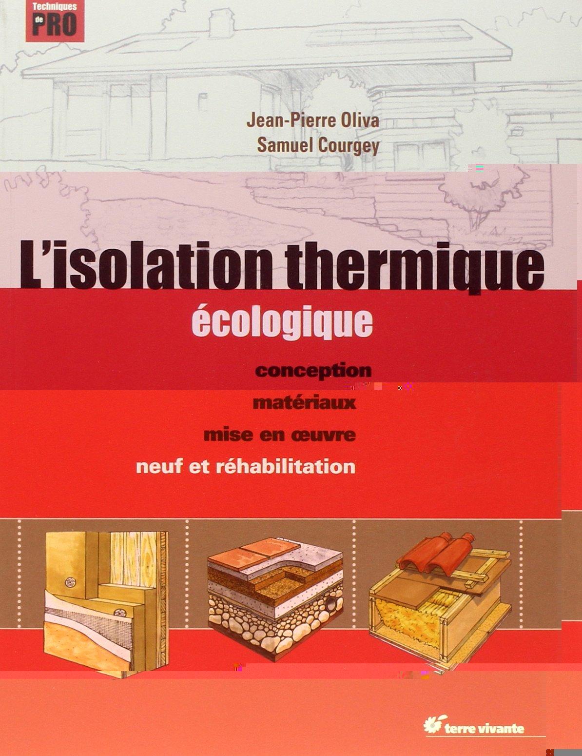 L'ISOLATION THERMIQUE ECOLOGIQUE