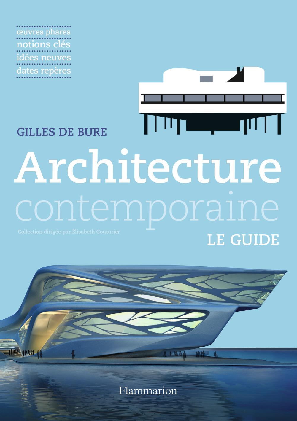 ARCHITECTURE CONTEMPORAINE - LE GUIDE