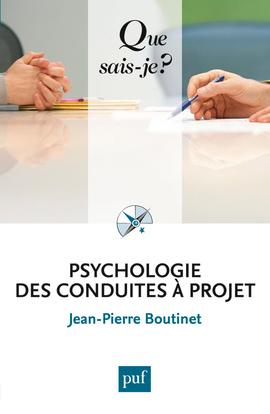 PSYCHOLOGIE DES CONDUITES A PROJET
