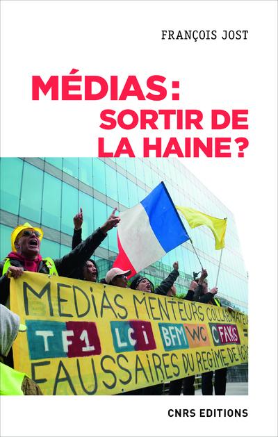 MEDIAS : SORTIR DE LA HAINE ?