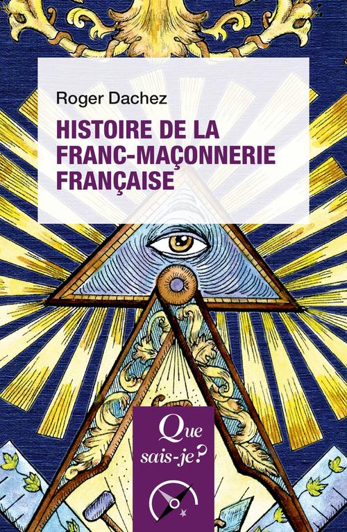 HISTOIRE DE LA FRANC-MACONNERIE FRANCAISE
