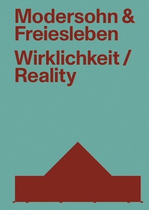 MODERSOHN AND FREIESLEBEN REALITY /ANGLAIS/ALLEMAND