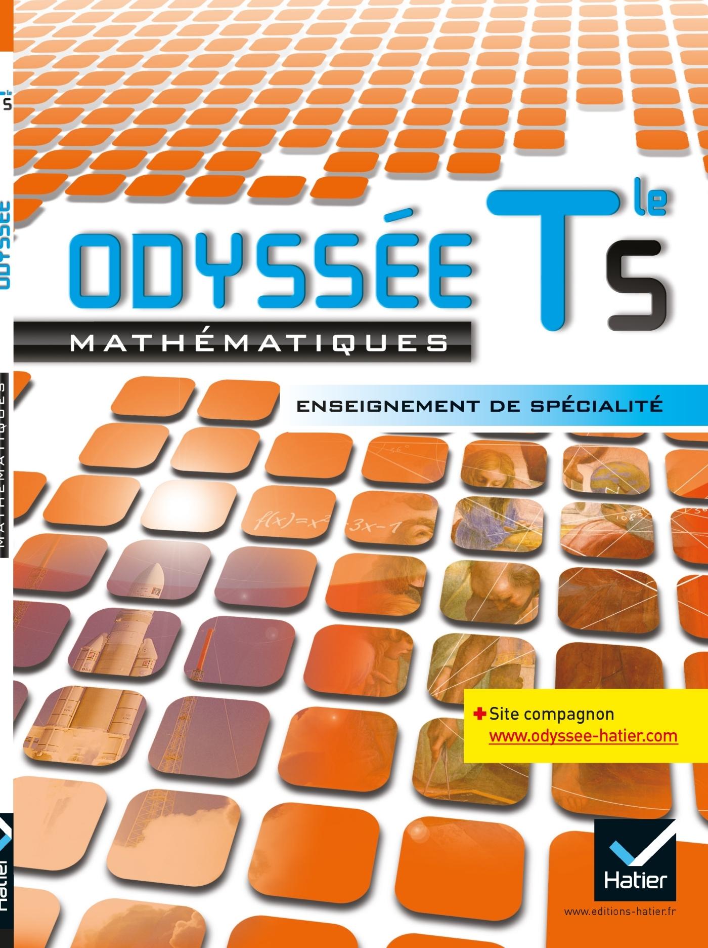 ODYSSEE MATHS TERMINALE S ED. 2012 ENSEIGNEMENT DE SPECIALITE - MANUEL DE L'ELEVE - MANUEL DE L'ELEV