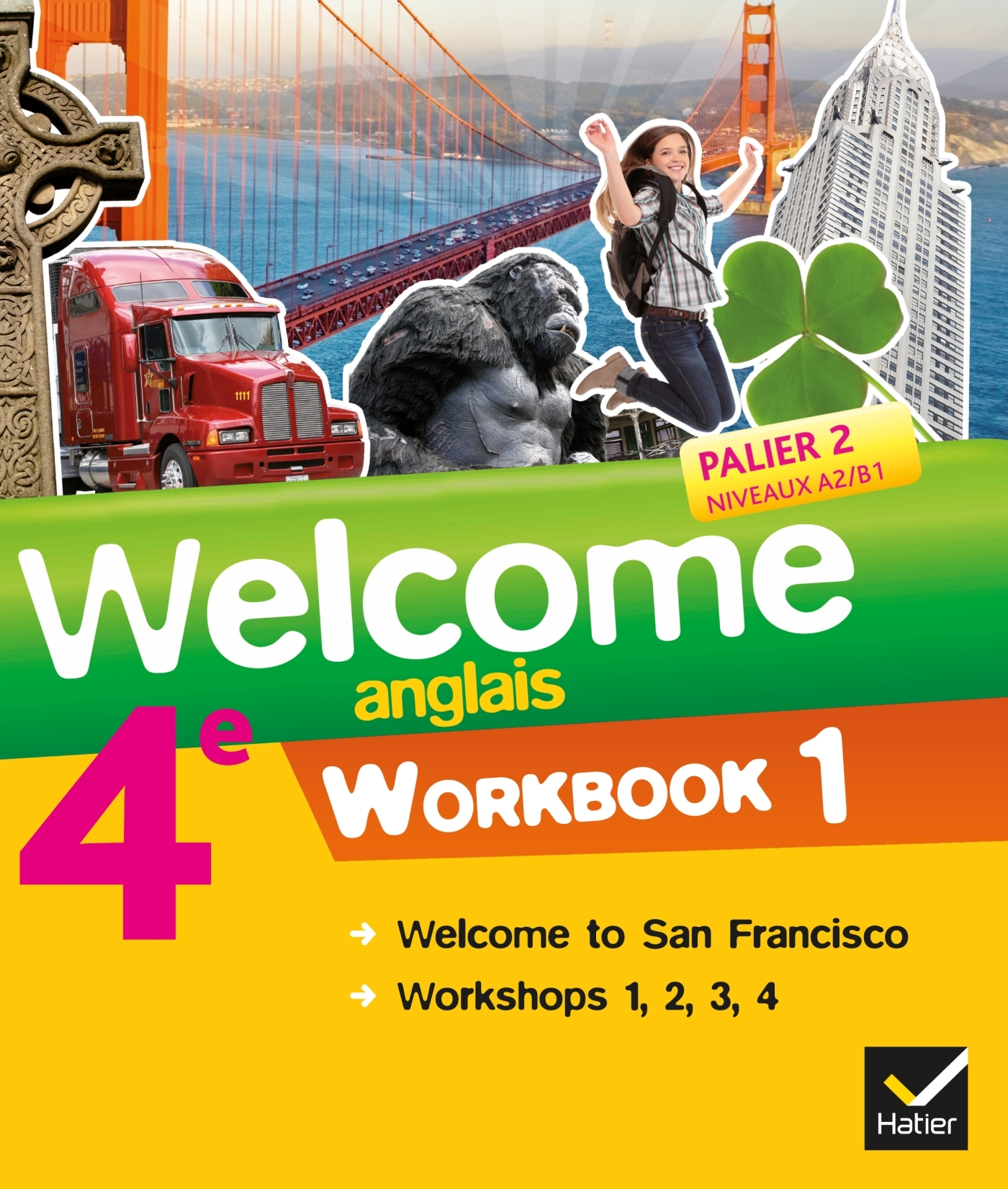 WELCOME ANGLAIS 4E ED. 2013 - WORKBOOK (2 VOLUMES) - WORKBOOK (EN 2 VOLUMES)