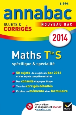 ANNALES ANNABAC 2014 MATHS TLE S SPECIFIQUE & SPECIALITE