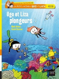 UGO ET LIZA PLONGEURS - LES PETITS METIERS D'UGO ET LIZA - T9