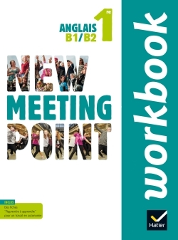 NEW MEETING POINT ANGLAIS 1RE ED. 2015 - WORKBOOK