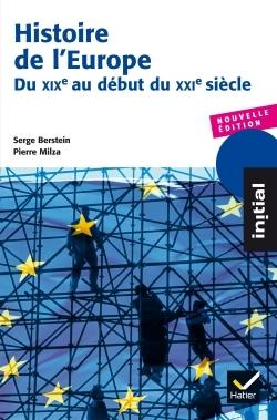 HISTOIRE DE L'EUROPE - DU XIXE AU DEBUT DU XXIE SIECLE