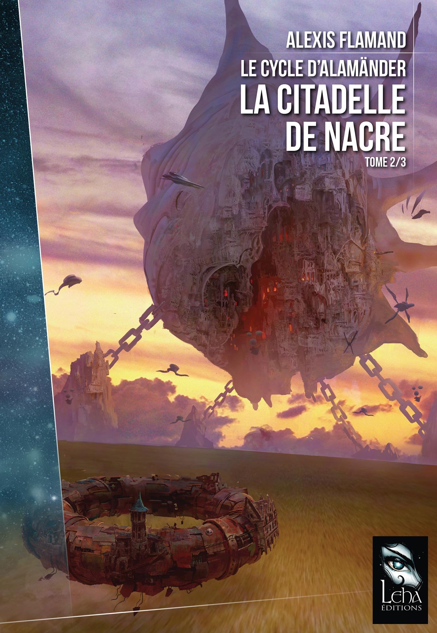 La Citadelle de Nacre, LE CYCLE D'ALAMÄNDER, T2