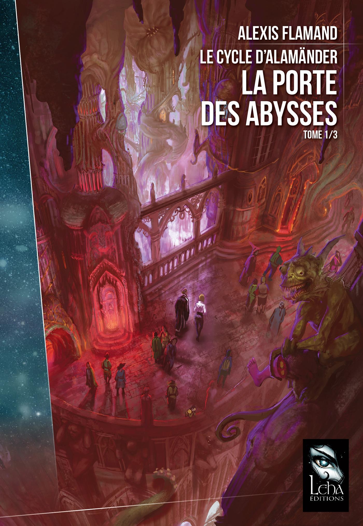 La Porte des Abysses, LE CYCLE D'ALAMÄNDER, T1