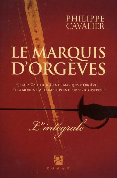 MARQUIS D ORGEVES -INTEGRALE-