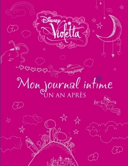 "VIOLETTA, ""UN AN APRES"", JOURNAL INTIME VERSION LUXE"