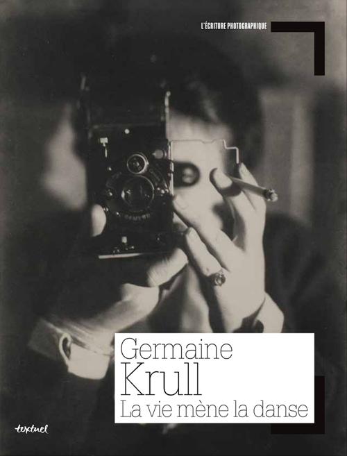 GERMAINE KRULL - LA VIE MENE LA DANSE