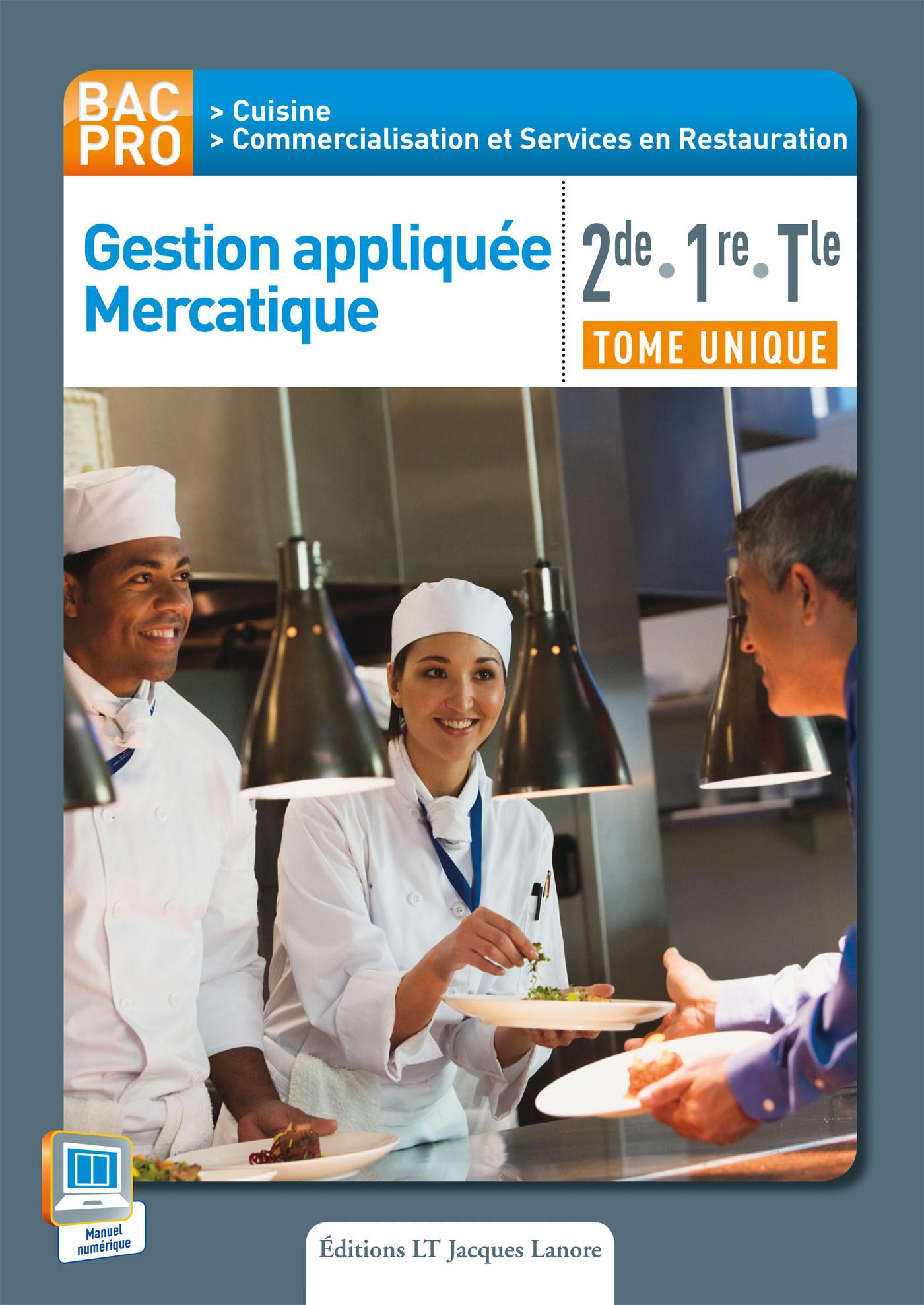 GESTION APPLIQUEE MERCATIQUE 2E 1E TERM BAC PRO CUISINE ELEVE