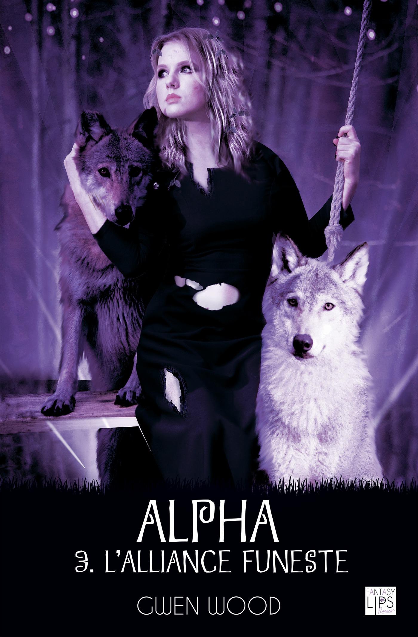 Alpha - L'alliance funeste- Tome 3
