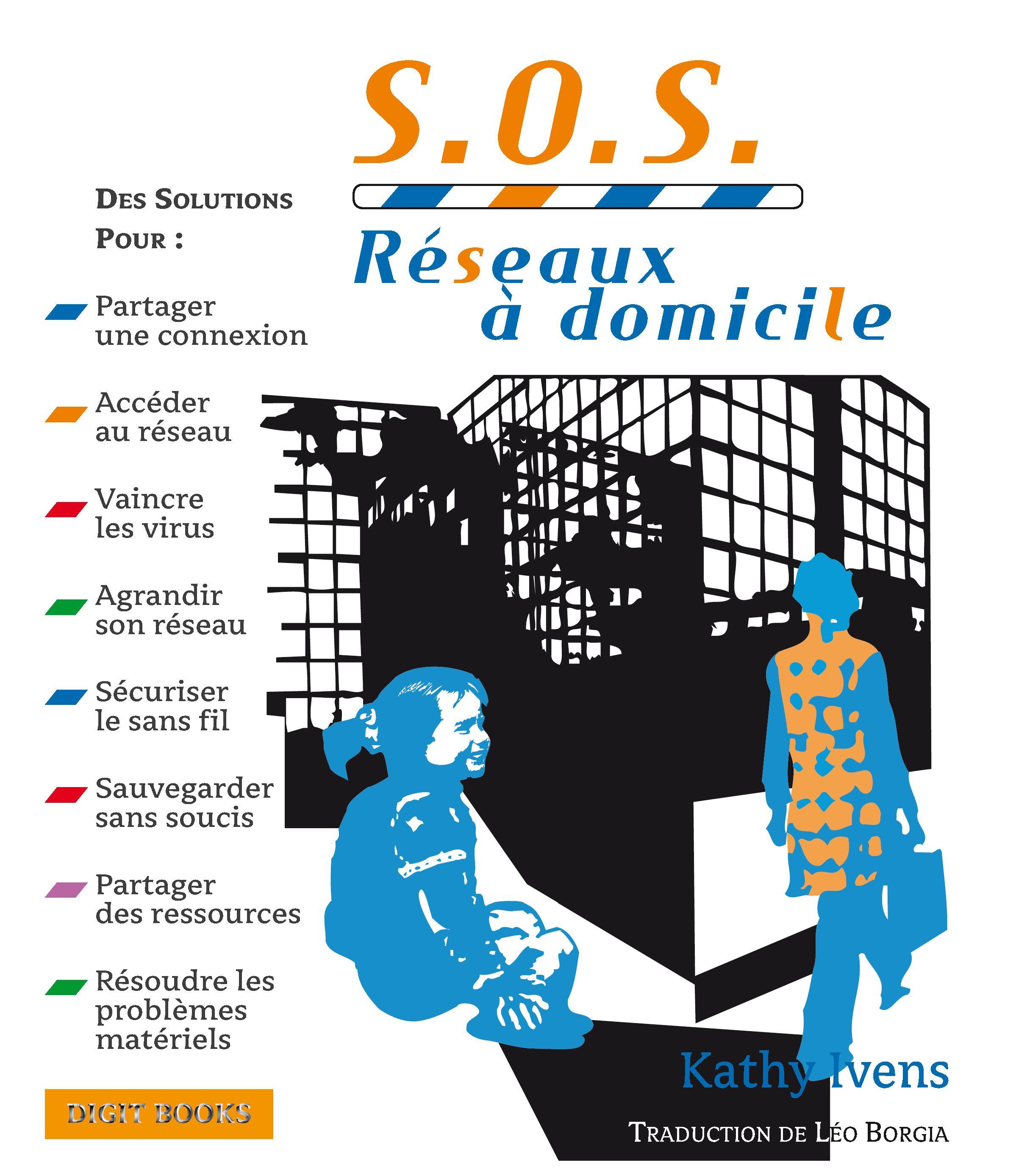 S.O.S. Réseaux à domicile