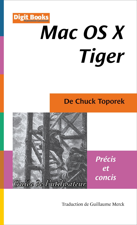 Mac OS X Tiger - Précis et concis